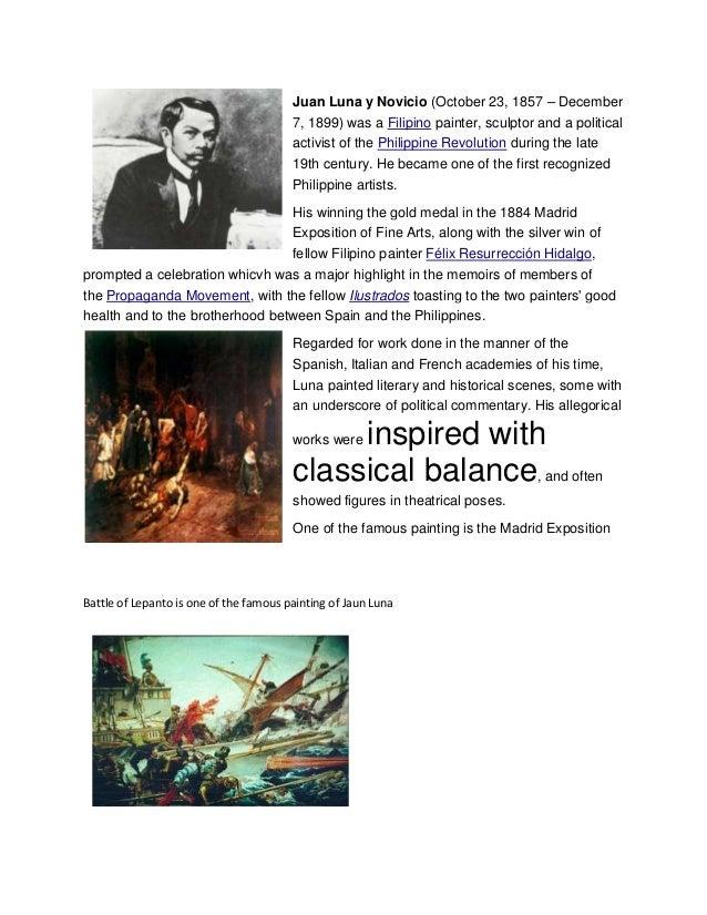Juan Luna y Novicio (October 23, 1857 – December 7, 1899) was a Filipino painter, sculptor and a political activist of the...