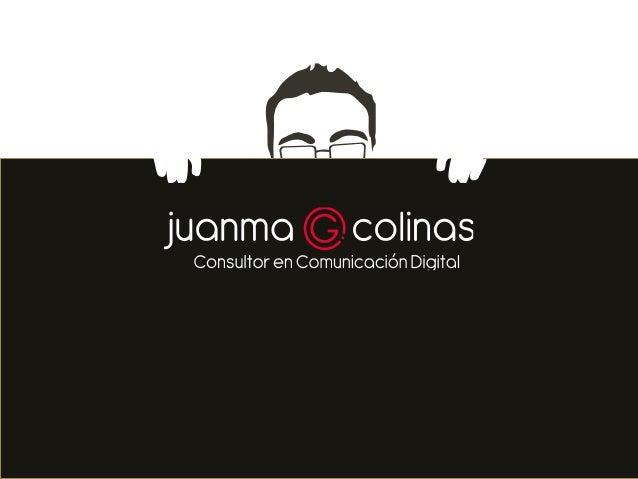 Juanma G. Colinas, consultor en Comunicación, especializado en Medios Sociales