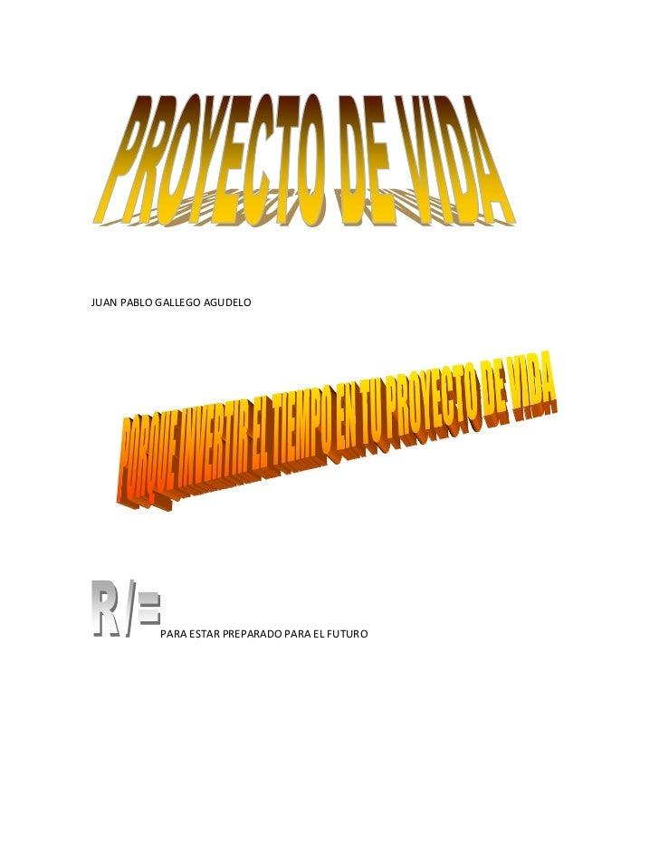 <br />JUAN PABLO GALLEGO AGUDELO<br />PARA ESTAR PREPARADO PARA EL FUTURO<br />FORTALEZADEBILIDADESFUTBOLDistraíd...