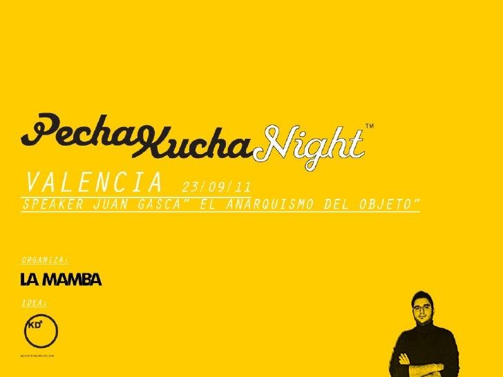 """""""Anarquismo del objeto"""", Pechakucha Valencia"""
