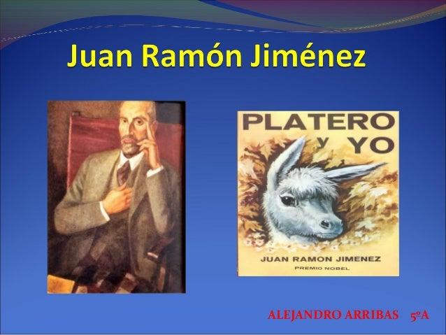 Juan ramón jiménez Alejandro A 5ºa