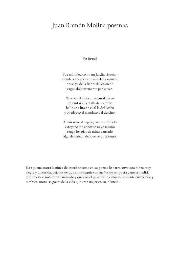 Juan Ramón Molina poemas<br />En Brasil <br />Fue mi niñez como un Jardín risueño,donde a los goces de mi edad esquivo, pr...