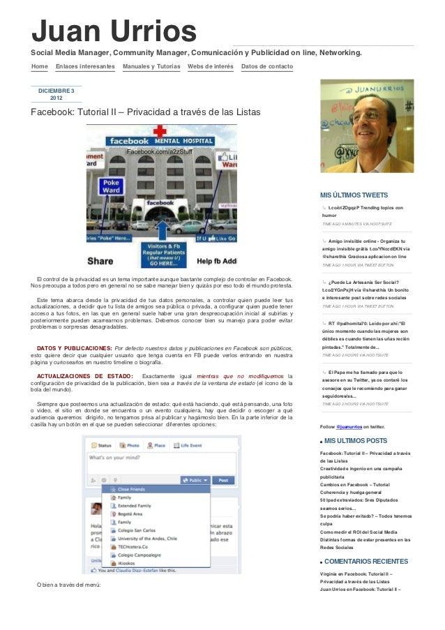 Juan urrios » facebook: tutorial ii – privacidad a través de las listas