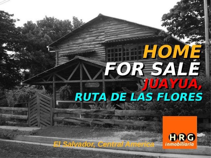 HOME FOR SALE / VENDO CASA - JUAYUA, EL SALVADOR - RUTA DE LAS FLORES