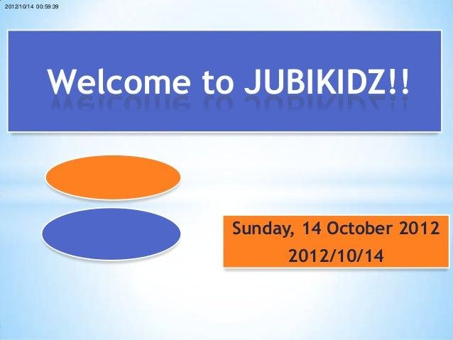JubiKidz 2012-10-14