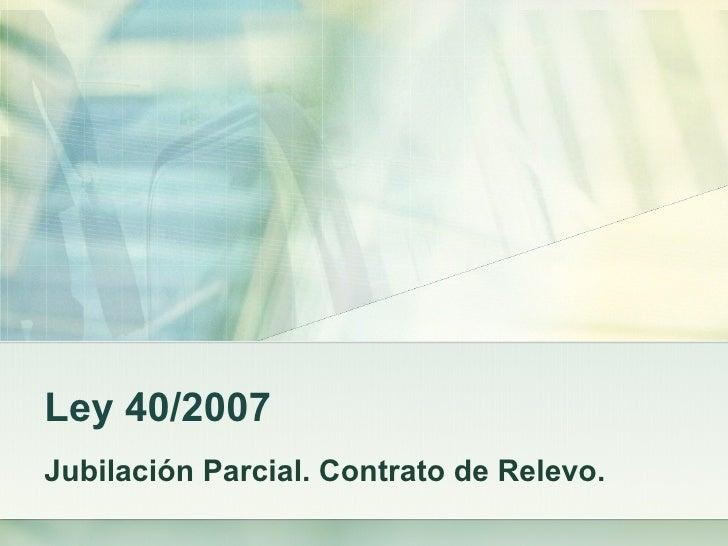 JUBILACION PARCIAL Y CONTRATO DE RELEVO EN LA ENSEÑANZA