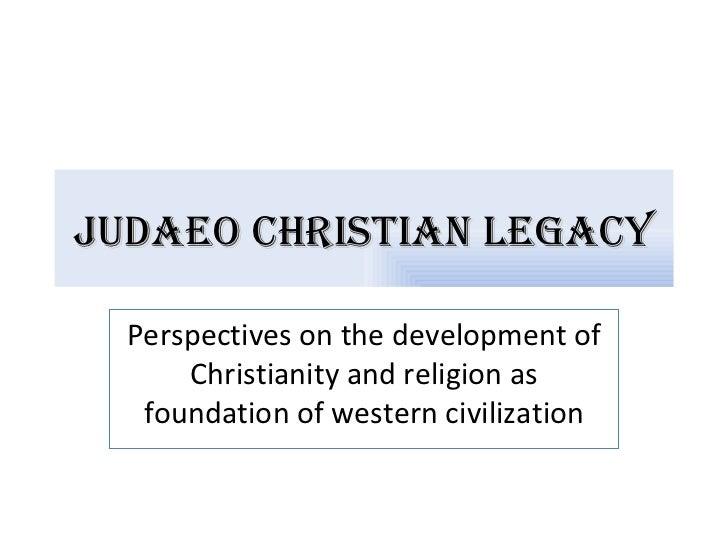 Judaeo christian legacy