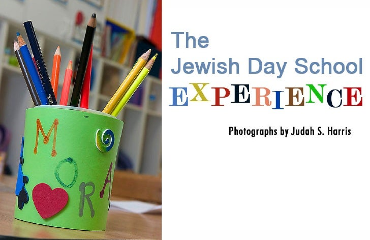 PHOTO ESSAY: The Jewish Day School Experience