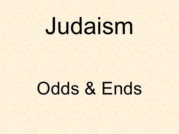 Judaism Odds & Ends