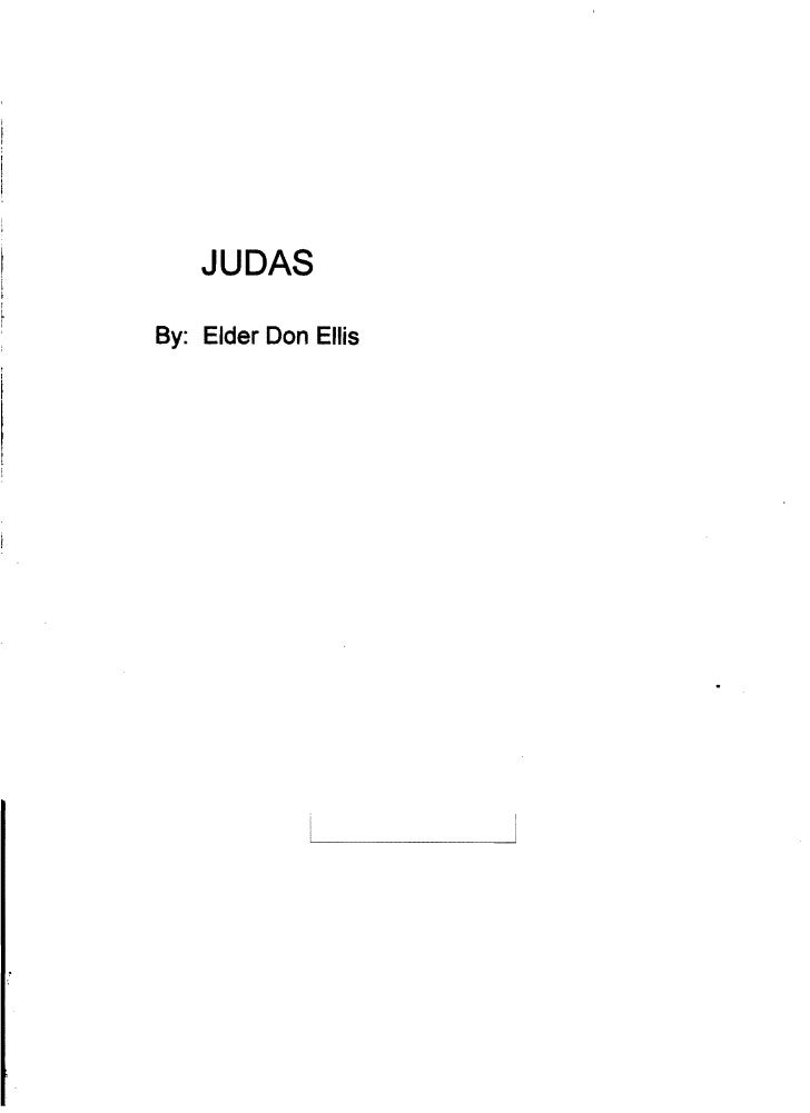 JUDAS By: Elder Don Ellis