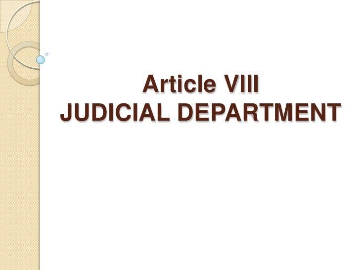 Article VIIIJUDICIAL DEPARTMENT<br />