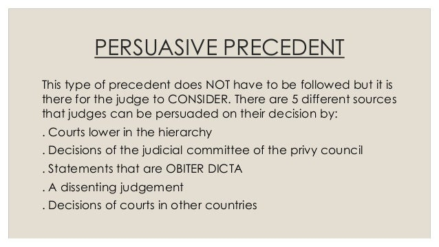 How to write a sentence with the word precedent for a law case/persuasive essay?