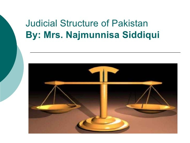 legal system of pakistan Legal system of pakistan or structure of government of or structure of government of pakistan in hindi and urdu legal system of pakistan.