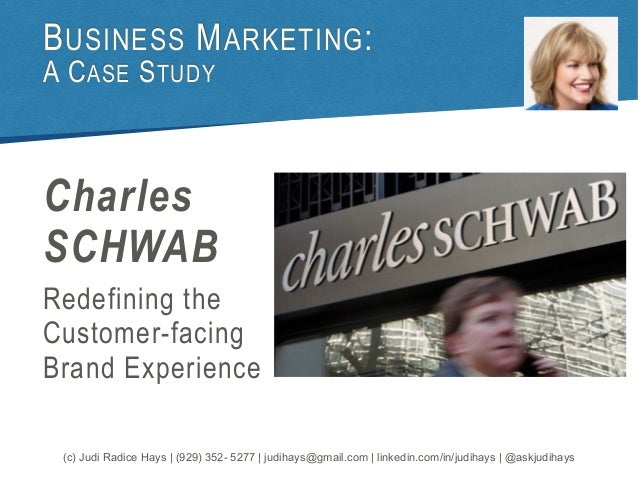 charles schwab case study Understanding customer profitability at charles schwab case study solution, understanding customer profitability at charles schwab case study analysis, subjects covered activity-based costing budgeting customer profitability incentives organizational change organizational culture organizational transformat.