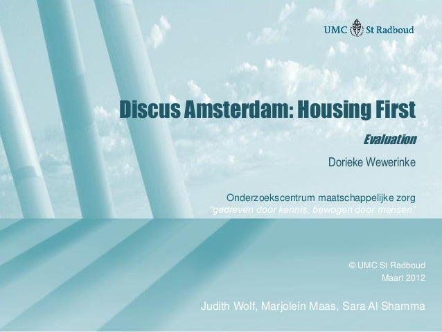 Evaluating Housing First in Amsterdam: The Discus Project