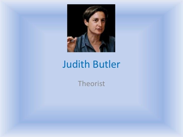 Judith Butler<br />Theorist<br />