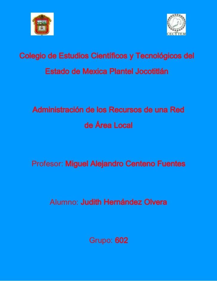 Colegio de Estudios Científicos y Tecnológicos del       Estado de Mexica Plantel Jocotitlán   Administración de los Recur...