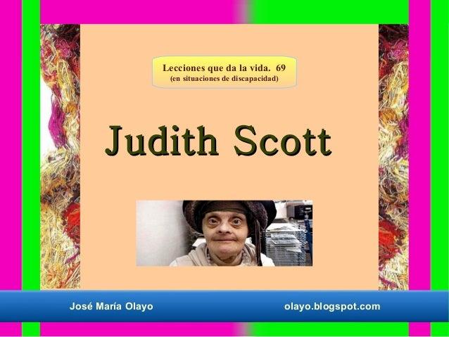Lecciones que da la vida. 69 (en situaciones de discapacidad)  Judith Scott  José María Olayo  olayo.blogspot.com