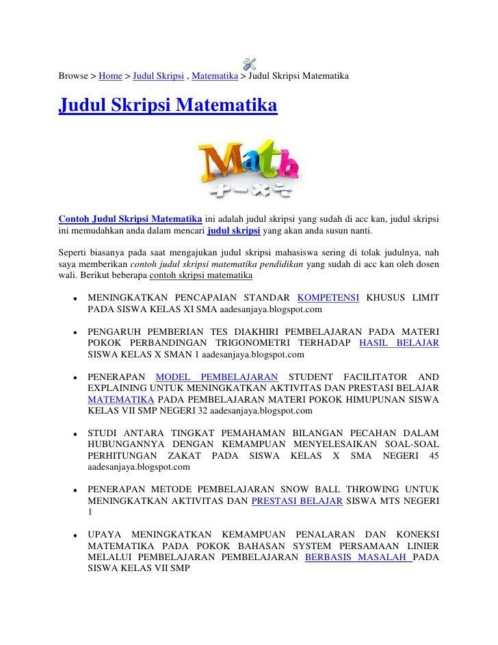 "Browse > Home > Judul Skripsi , Matematika > Judul Skripsi Matematika <br /> HYPERLINK ""http://aadesanjaya.blogspot.com/20..."