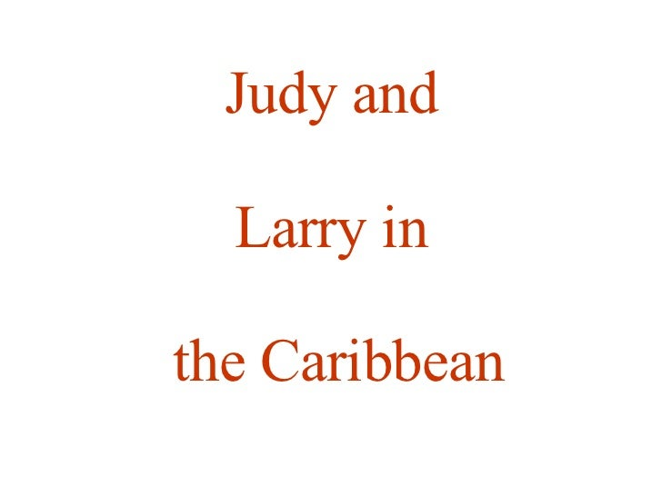 Judy and Larry in the Caribbean