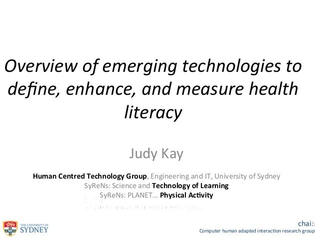 Overview	   of	   emerging	   technologies	   to	    define,	   enhance,	   and	   measure	   health	    literacy	    	    ...