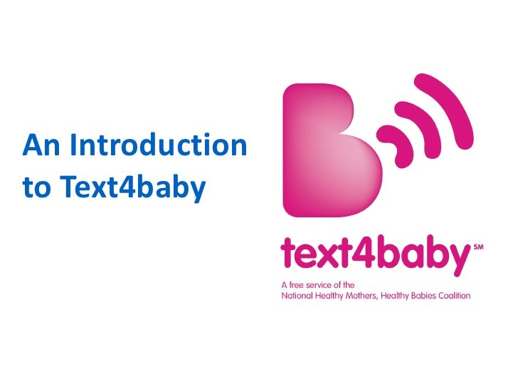 An Introductionto Text4baby