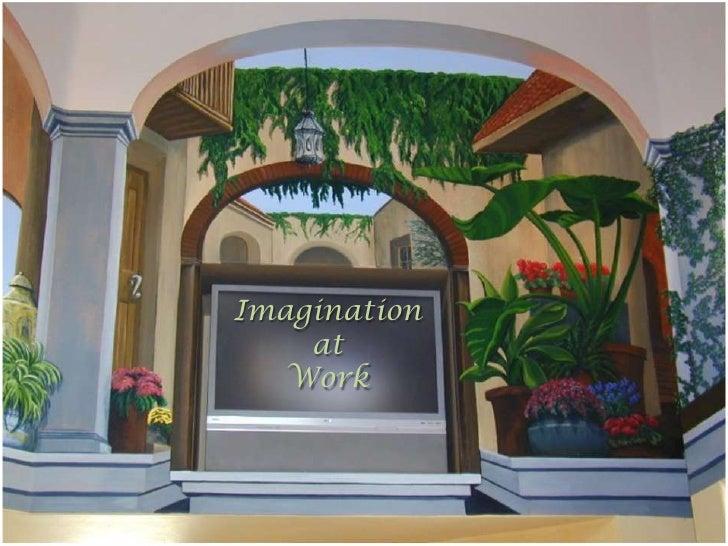Imagination <br />at <br />Work<br />