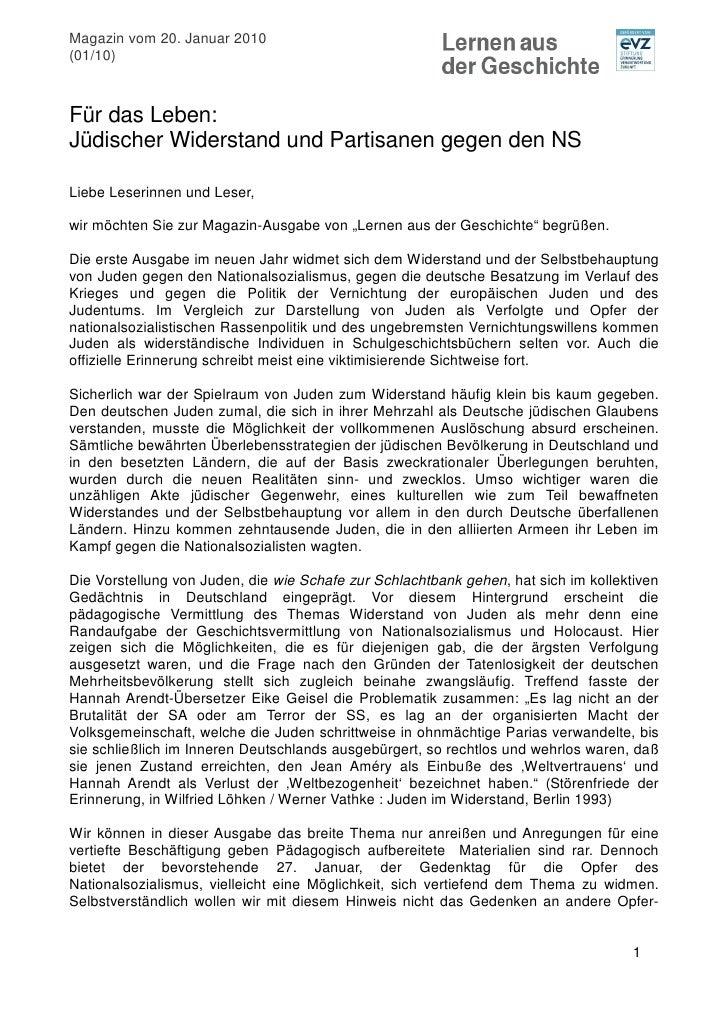 Magazin vom 20. Januar 2010 (01/10)    Für das Leben: Jüdischer Widerstand und Partisanen gegen den NS  Liebe Leserinnen u...