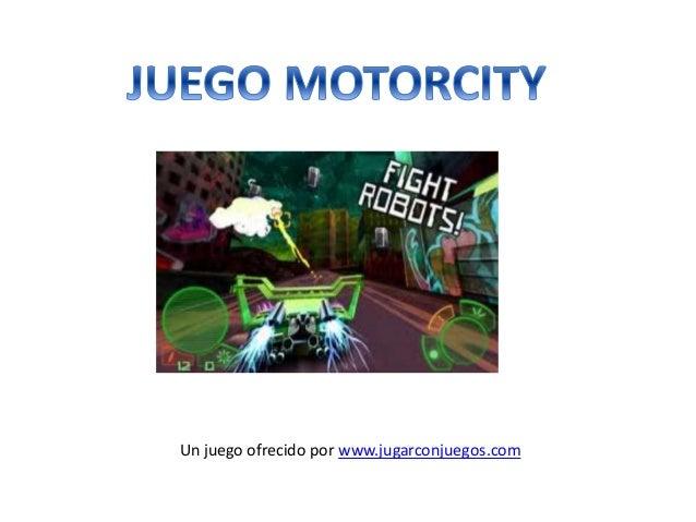 Juego MotorCity
