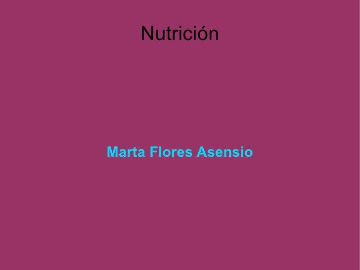 Nutrición Marta Flores Asensio
