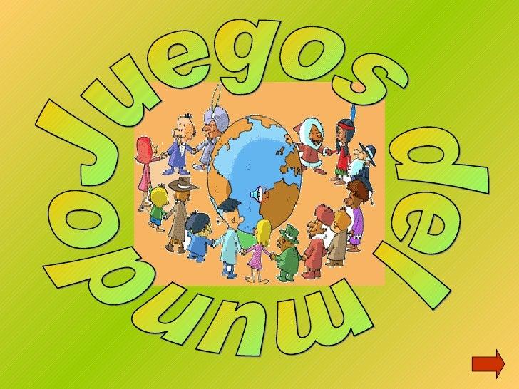 Resultado de imagen de juegos del mundo
