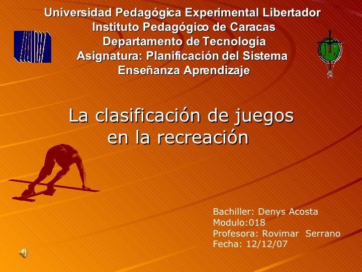 Universidad Pedagógica Experimental Libertador  Instituto Pedagógico de Caracas Departamento de Tecnología Asignatura: Pla...