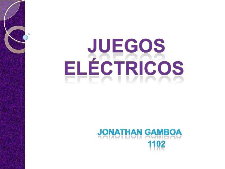 Juegos electricos