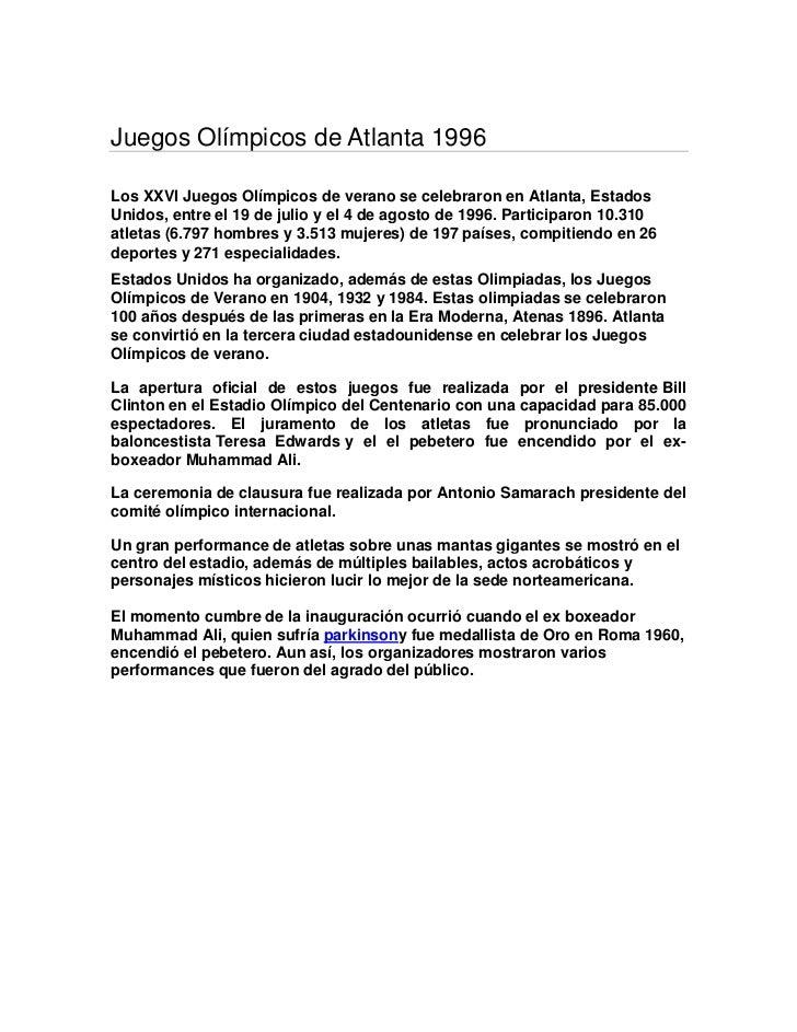 Juegos Olímpicos de Atlanta 1996Los XXVI Juegos Olímpicos de verano se celebraron en Atlanta, EstadosUnidos, entre el 19 d...