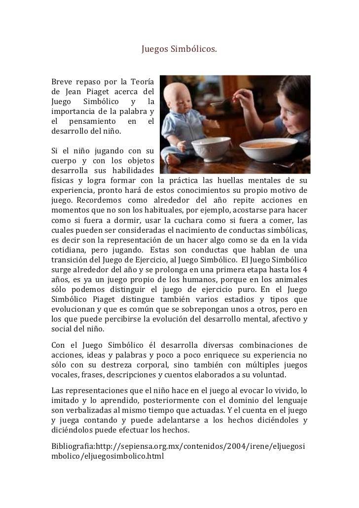 Juegos Simbólicos.  Breve  repaso  por  la  Teoría de  Jean  Piaget  acerca  del Juego  Simból...