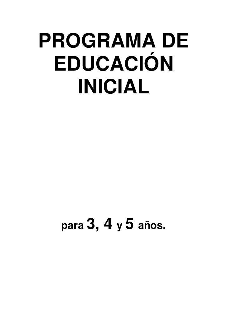 PROGRAMA DE EDUCACIÓN   INICIAL para 3,   4 y 5 años.