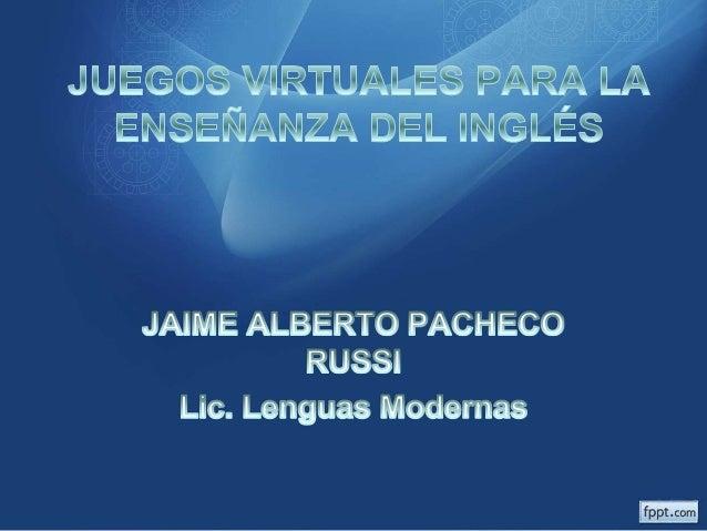 Juegos virtuales para la enseñanza del inglés