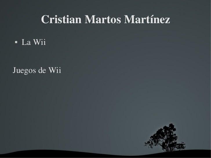 CristianMartosMartínez   LaWiiJuegosdeWii