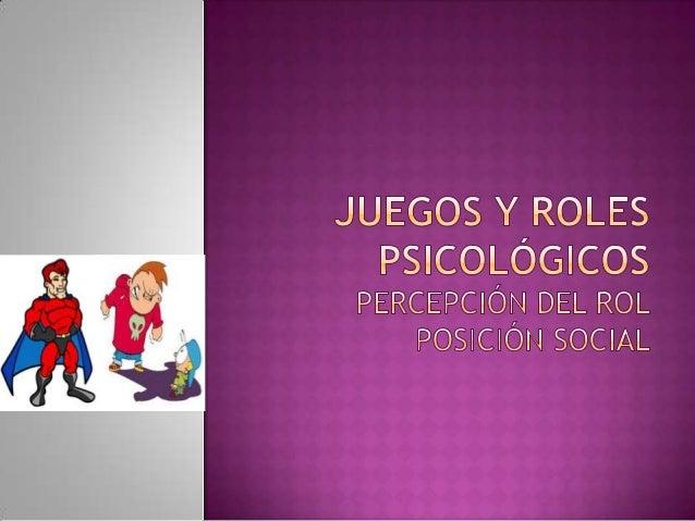 El rol se define como un patrón de conducta esperada de una persona al desarrollar actividades relacionadas con los otros....