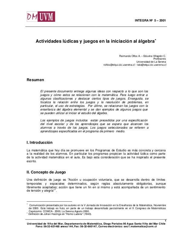 INTEGRA Nº 5 – 2001 Universidad de Viña del Mar, Departamento de Matemática, Diego Portales 90 Agua Santa Viña del Mar Chi...