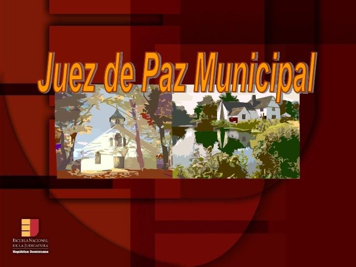 Juez de Paz Municipal