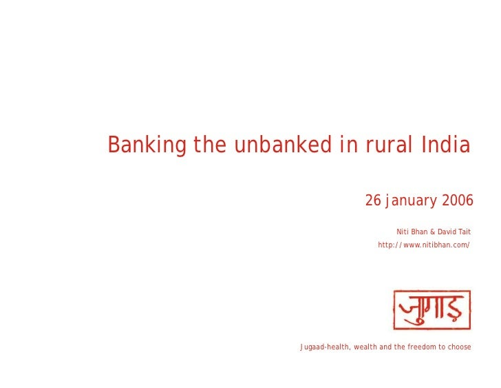 Banking The Unbanked in Rural India