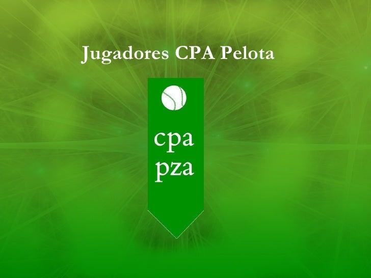 Jugadores CPA Pelota