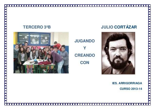 JUGANDO CON JULIO CORTÁZAR