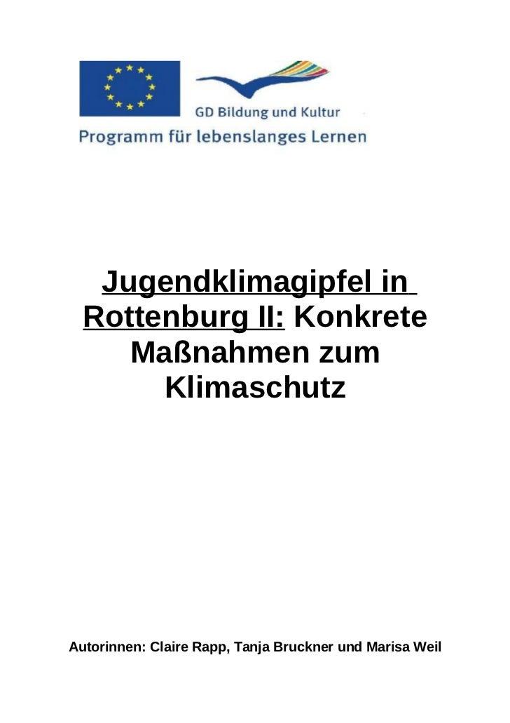 Jugendklimagipfel in  Rottenburg II: Konkrete     Maßnahmen zum       KlimaschutzAutorinnen: Claire Rapp, Tanja Bruckner u...
