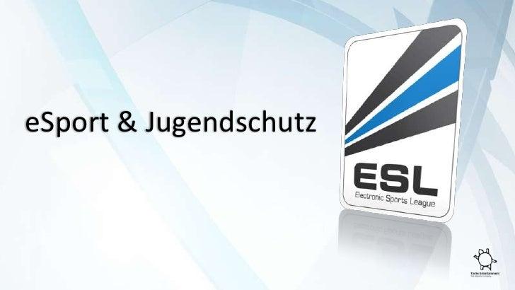 eSport & Jugendschutz<br />