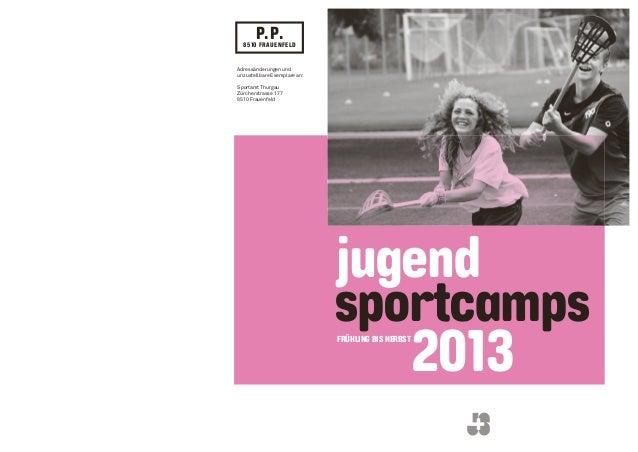 P.P.  8510 FRAUENFELDAdressänderungen undunzustellbare Exemplare an:Sportamt ThurgauZürcherstrasse 1778510 Frauenfeld    ...