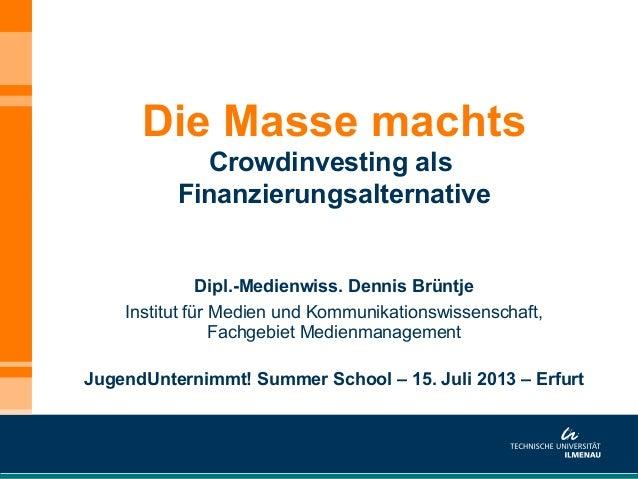 Die Masse machts - Crowdinvesting als Finanzierungsalternative