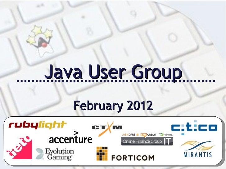 Java User Group February 2012