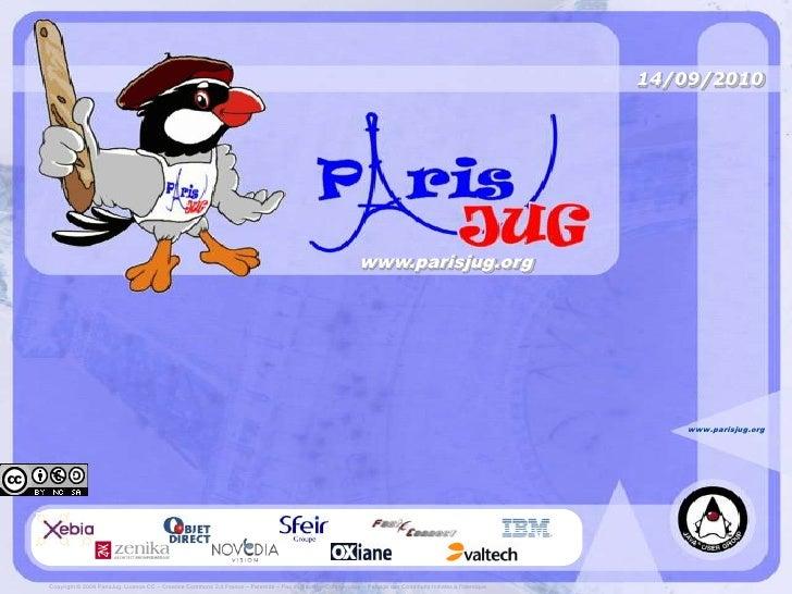 Paris JUG (sept 2010) - NoSQL : Des concepts à la réalité